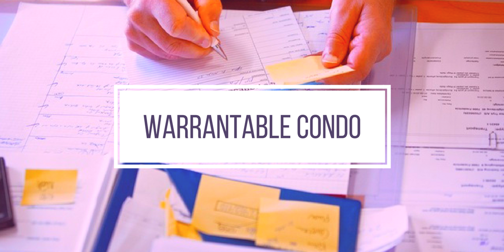 What is a Warrantable Condo?