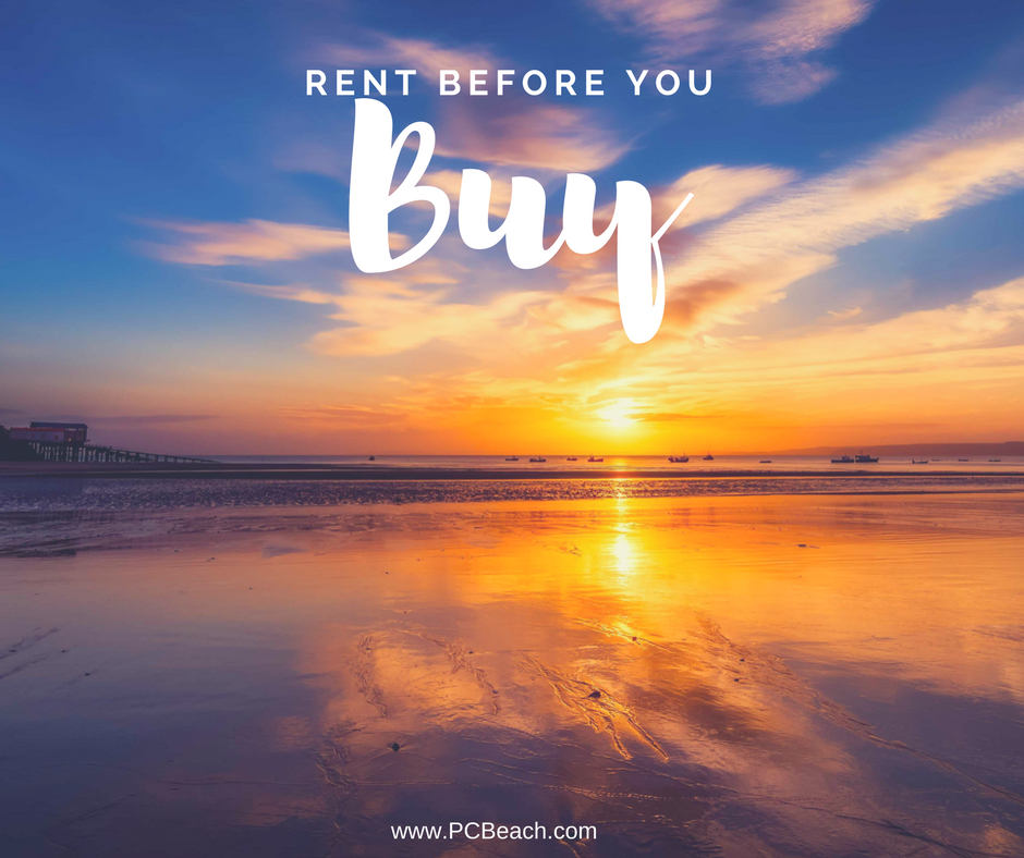 Rent First Before You Buy in Panama City Beach