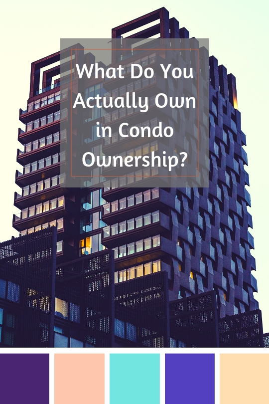 What Do You Actually Own in Condo Ownership?
