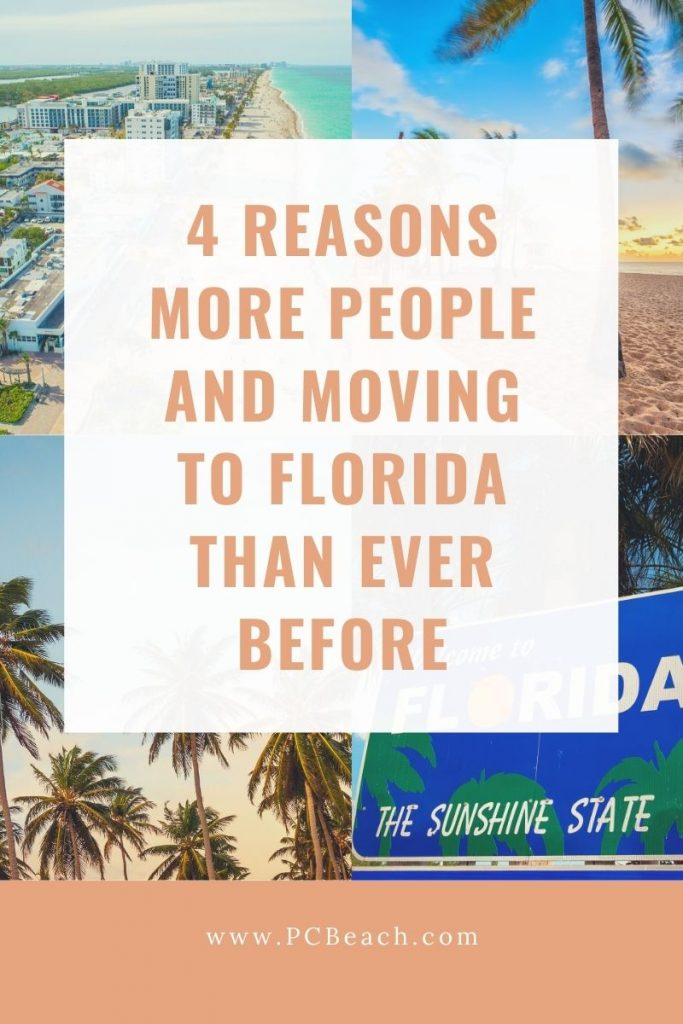 4 Reasons More People and Moving to Florida Than Ever Before