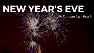 Best New Year's Even Events in Panama City Beach 2017